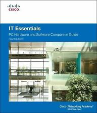 IT Essentials: PC Hardware and Software Companion Guide (4th Edition) by Cisco