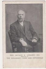 Rev. Arthur E. Gregory, The Children's Home & Orphanage Principal Postcard, B584
