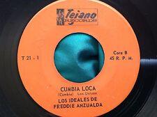Rare Latin Cumbia 45 : Los Ideales De Freddie Anzualda ~ Cumbia Loca ~ Tejano 21