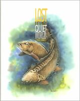 COOK PAUL COARSE FISHING BOOK LOST IN A QUIET WORLD CARP ANGLING hbk BARGAIN new