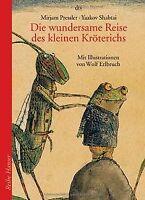 Die wundersame Reise des kleinen Kröterichs von Pressler... | Buch | Zustand gut