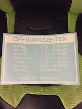 Öffnungszeiten Geschäftszeiten Aufkleber - Schaufenster Schild 30x20 cm Inhaber
