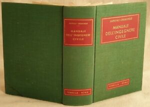 MARIO PANTALEO MANUALE DELL'INGEGNERE CIVILE INGEGNERIA ILLS TABELLE 1952