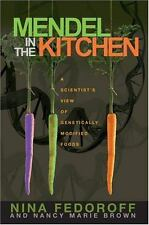 Mendel in the Kitchen: A Scientist's View of Genetically Modified Foods (Paperba