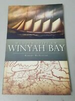Wooden Ships on Winyah Bay by Robert McAlister (2011, Trade Paperback) GOOD