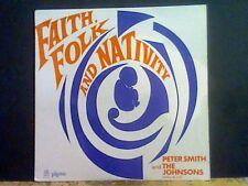 PETER SMITH & THE JOHNSONS Faith Folk & Nativity LP Don Rendell  Xian Jesus