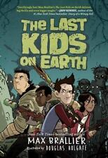 (NEW) The Last Kids on Earth 1 by Max Brallier (Hardcover)