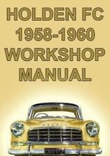 HOLDEN FC Sedan, Station Wagon, Utility, Panel Van 1958-1960 WORKSHOP MANUAL