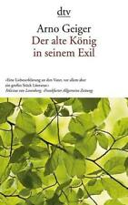 Geiger, Arno - Der alte König in seinem Exil /4