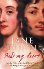Read My Heart: Dorothy Osborne and Sir William Temple, A Love Story in the Age o