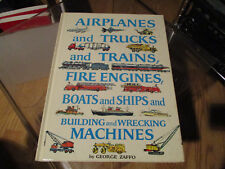 Airplanes Trucks Trains Fire Engines Boats Ships Building wrecking machine ZAFFO