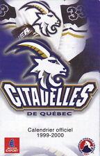 1999-00 CITADELLES DE QUEBEC HOCKEY POCKET SCHEDULE - FRENCH