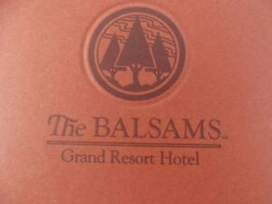 Folder 12 pictures '' The Balsams Grand Resort Hotel '' Dixville Notch N.H.