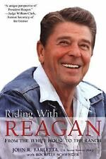 Riding with Reagan : From the White House to the Ranch by Rochelle Schweizer and