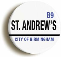 ST ANDREWS CITY OF BIRMINGHAM BADGE BUTTON PIN (Size is 1inch/25mm diameter)