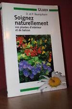D.P Baumjoham Soignez Naturellement vos plantes d'intérieur et de balcon -(Ulmer