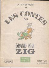 BREFFORT. Les Contes du Zig. FERJAC 1946 éd. Ergé