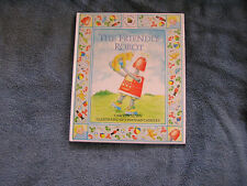 The Friendly Robot Carolyn Sloan 1986 Derrydale Books