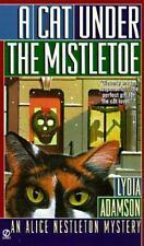Cat under the Mistletoe: An Alice Nestleton Mystery