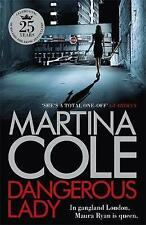 Dangerous Lady by Cole, Martina | Hardcover Book | 9781472244772 | NEW