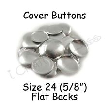 """100 Size 24 (5/8"""" - 15mm) Cover Buttons / Fabric Covered Buttons - Flat Back"""
