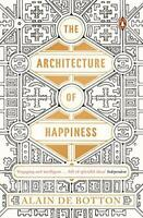 The Architecture of Happiness by de Botton, Alain   Paperback Book   97802419700