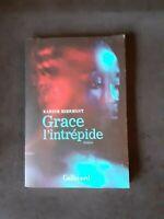 Grace l'intrépide - Karine Miermont - Gallimard
