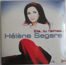 """HÉLÈNE SÉGARA - CD SINGLE """"ELLE, TU L'AIMES..."""" - NEUF SOUS BLISTER D'ORIGINE"""