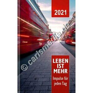 LEBEN IST MEHR 2021 - Impulse für jeden Tag; Evangelistisches Buch gebunden °CM°