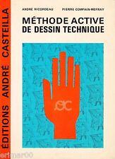 Méthode active de dessin technique / RICORDEAU - COMPAIN-MEFRAY // 1 ère Edition