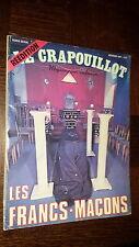 LES FRANC-MAÇONS - Hors-série Le Crapouillot Février 1981