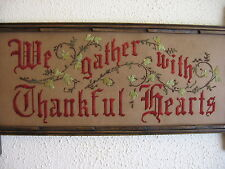 We Gather with Thankful Hearts , Antique Motto Sampler style embroidery kit