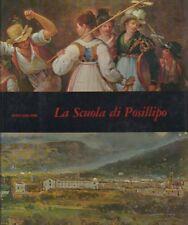 La Scuola di Posillipo. Mensili d'Arte.