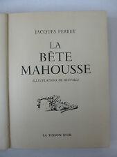 PERRET (Jacques), BEUVILLE. La Bête Mahousse - La Toison d'Or (1954)