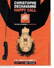 PUBLICITE ADVERTISING 116  2002  Radio  RTL2 Christophe Dechavanne  Happy call