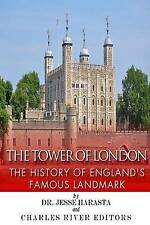 NEW The Tower of London: The History of England's Famous Landmark