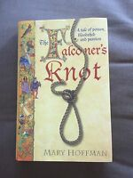 """2007 SIGNED COPY 1ST EDITION """"THE FALCONER'S KNOT"""" MARY HOFFMAN HARDBACK BOOK"""