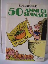 Braccio di Ferro 50 Anni di spinaci  E.C. Segar Oscar Mondadori.