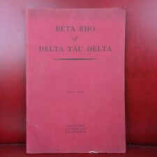 VINTAGE Beta Rho Of Delta Tau Delta fraternity Stanford University 1893-1931