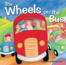 Favourite Nursery Rhymes: THE WHEELS ON THE BUS - Wendy Straw - Paperback - NEW