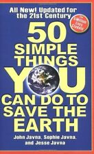 50 Simple Things You Can Do to Save the Earth: All