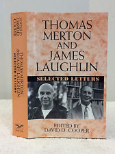 THOMAS MERTON AND JAMES LAUGHLIN: SELECTED LETTERS By David D. Cooper, ed., 1997