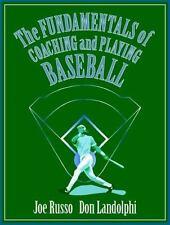 Fundamentals of Coaching and Playing Baseball, The