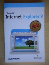 Microsoft Internet Explorer 9 Vaccaro Mondadori miti informatica software nuovo