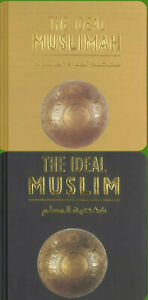 The Ideal Muslim & The Ideal Muslimah by Muhammad Ali al- Hashimi IIPH