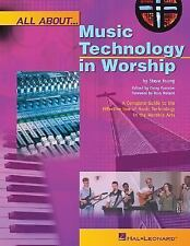 All About Music Technology in Worship: How to Set Up and Plan a Musical Performa