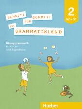 Eleni Frangou / Schritt für Schritt ins Grammatikland 2. Übungsgrammatik für ...