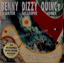 JOURNEY TO NEXT. BENNY CARTER & DIZZY GILLESPIE. NEW CD