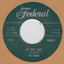 R&B REPRO: KID THOMAS - The Wolf Pack/The Spell FEDERAL
