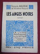 LES ANGES NOIRS - François MAURIAC -  Illust. Louis NEILLOT - FERENCZI 1939
